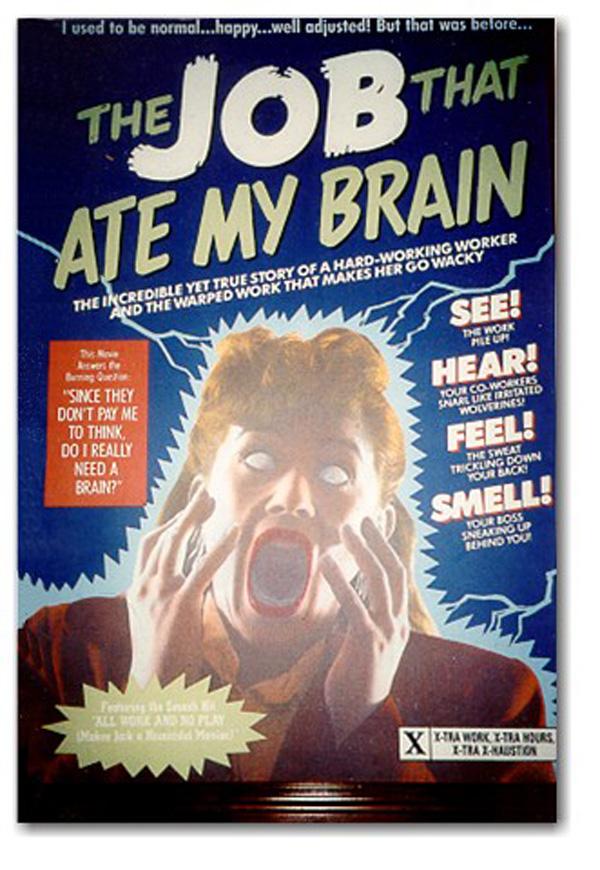 the-job-that-ate-my-brain
