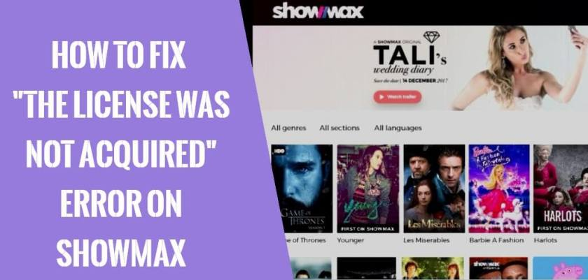 How To Fix License Was Not Acquired Showmax Error