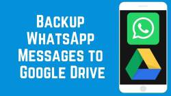 how to backup whatsapp chats to google drive