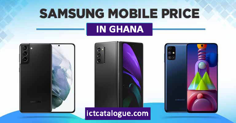 Samsung Galaxy Phones Prices In Ghana
