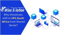 Why Should You Shift To VPS South Africa From Shared Server