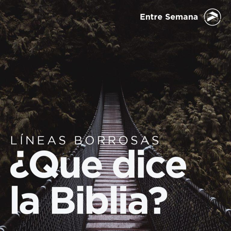 """53 – Líneas borrosas: """"¿Que dice la Biblia?"""""""