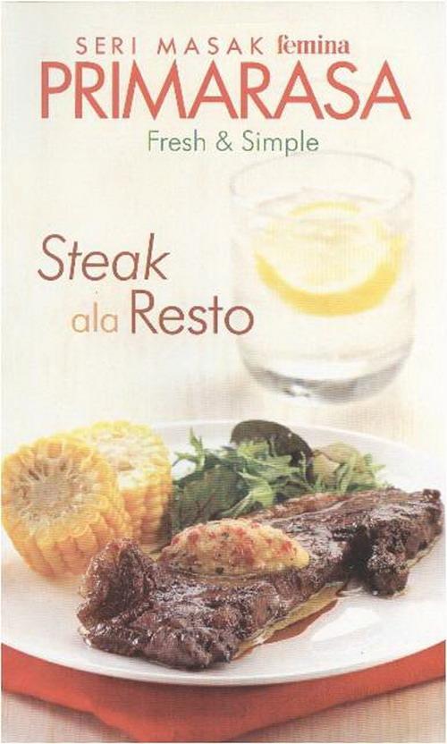 Seri Masak Femina Primarasa Fresh & Simple Steak Ala Resto