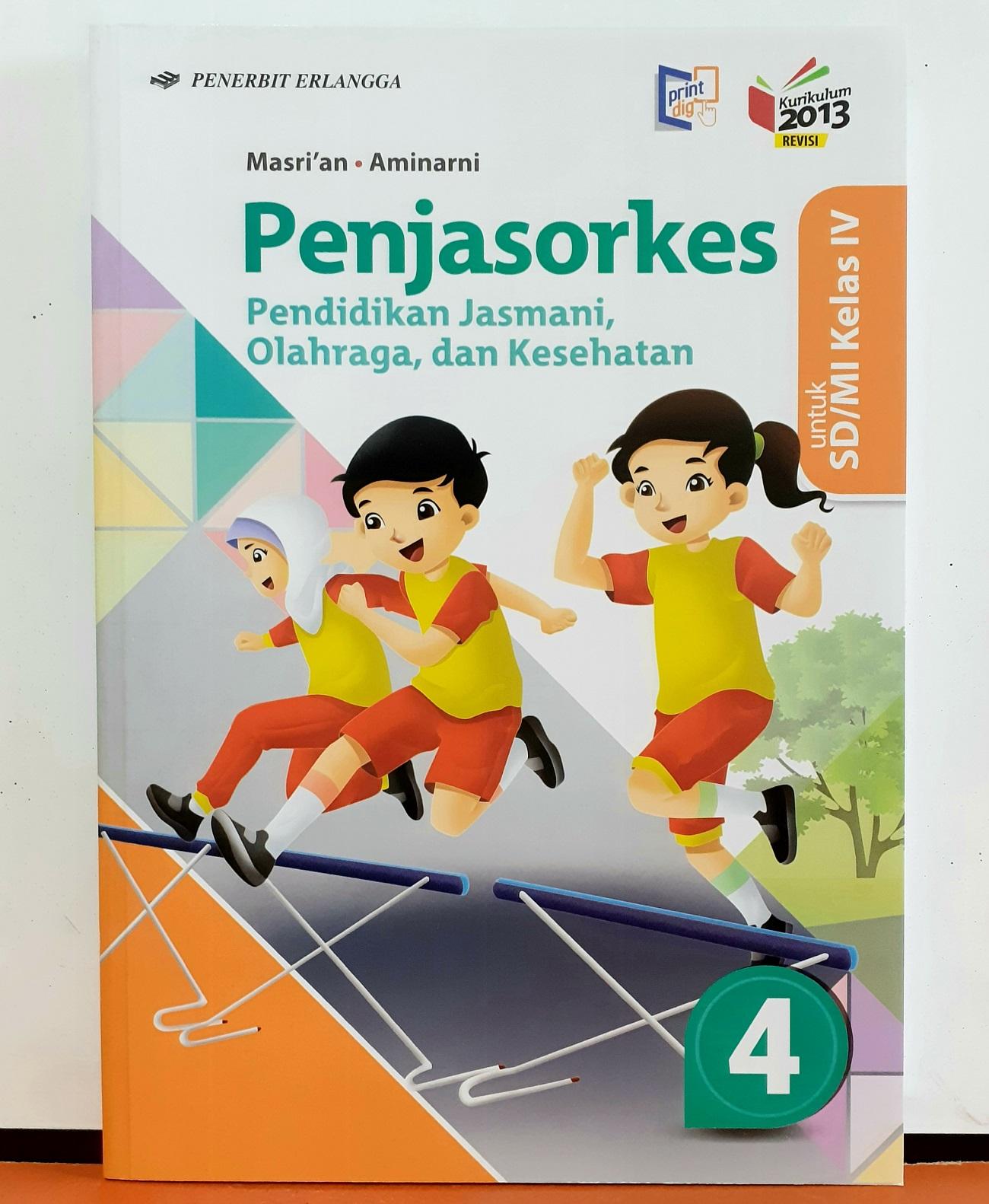 Dll sendiri menyediakan link untuk. Buku Penjas Pendidikan Jasmani Olahraga Dan Kesehatan Pjok Kelas 4 Sd Mi K2013 Revisi By Masrian Aminarni Lazada Indonesia