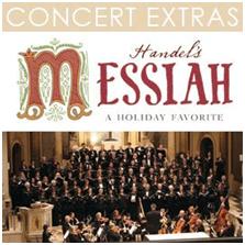 Concert Extras Handel's Messiah