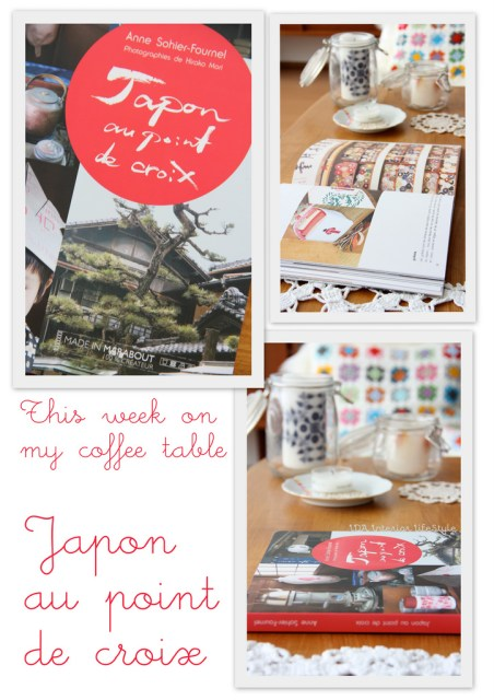 This week on my coffee table: JAPON AU POINT DE CROIX