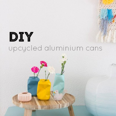 DIY :: upcycled aluminium cans