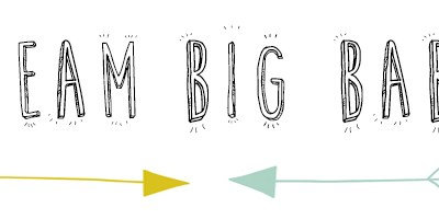 Dream big baby #9: Design letters