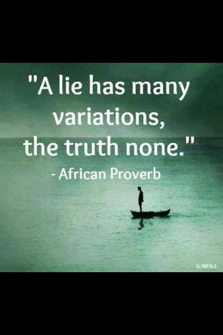 a-lie-has-many-variations-the-truth-none