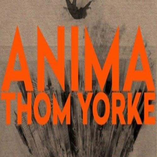 Thom Yorke_Anima