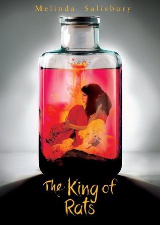 The King of Rats by Melinda Salisbury