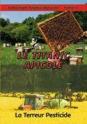 Le titanic apicole
