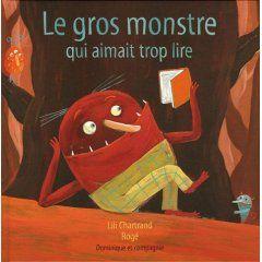 Le-gros-monstre-qui-aimait-trop-lire-Lili-Chartrand-Rog--.jpg