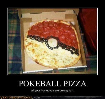 demotivational-posters-pokeball-pizza.jpg