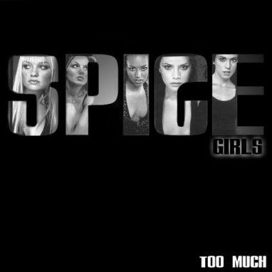 Spice-Girls---Too-Much.JPG