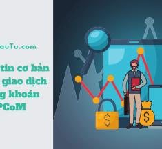 Những thông tin cơ bản về sàn giao dịch chứng khoán UPCoM