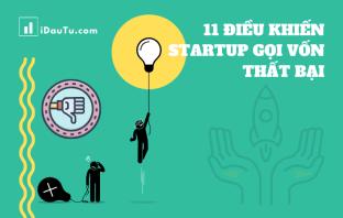 11 lý do khiến các quỹ đầu tư từ chối rót vốn vào startup. Nguồn: IDauTu.com