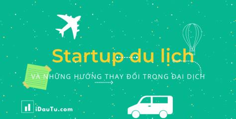 Startup du lịch và những hướng thay đổi trong đại dịch