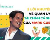5 lời khuyên về quản lý tài chính cá nhân của Mark Cuban