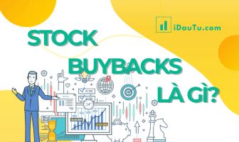 Stock Buybacks là gì