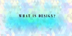 What is Design? by Areti Vassou IdeaDeco