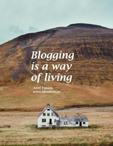 Blogging is a way of living by Areti Vassou