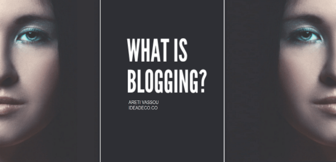 What is Blogging?