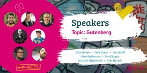 WordCamp Europe 2019 Speakers, Gutenberg