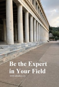 Be the expert in your field