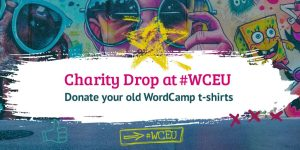 Donate your Old WordCamp T-shirts #WCEU