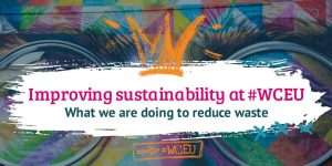 Improving Sustainability at #WCEU