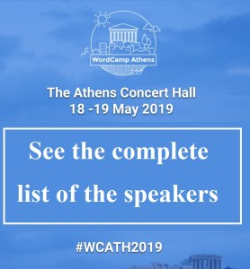 See the complete list of the speakers WordCamp Athens 2019