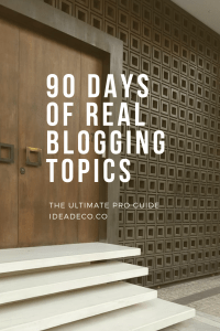 90 Days of Real Blog Topics