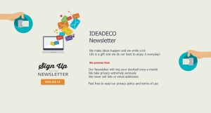 Join Ideadeco Newsletter