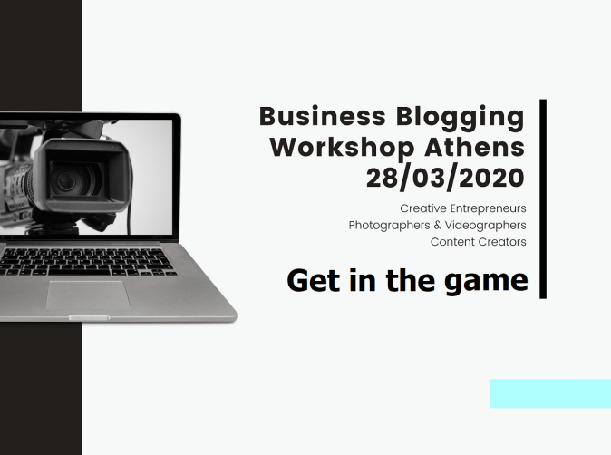 Business Blogging Workshop in Athens 28 March 2020 by Areti Vassou