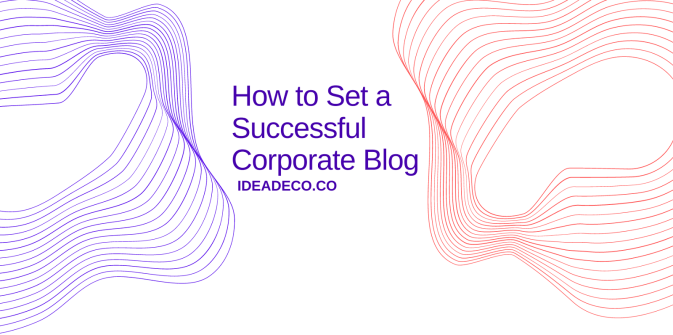 How to Set a Successful Corporate Blog