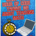 What Hour of Code Taught Me About Teaching Math