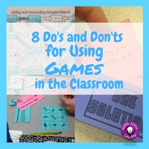 8 Do's and Don'ts for Using Games in the Classroom