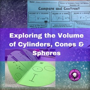 Exploring the Volume of Cylinders, Cones & Spheres- guided inquiry, interactive math notebooks, and fun practice.