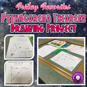 Fri Favorites: Using th Pythagorean Theorem Drawing Project from 123 Teach-Brittany Kiser, a blog post at ideagalaxyteacher.com