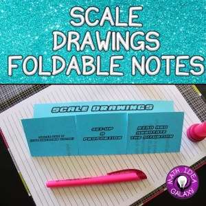 Teaching scale drawings with foldable notes in the math interactive notebook.