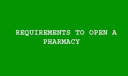 requirements to open a pharmacy