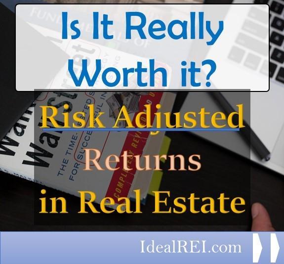 Risk Adjusted Returns Blog Real Estate