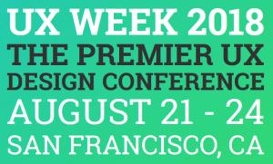 UX Week 2018 in San Francisco
