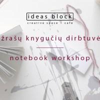 Notebook workshop with Liucija Textiles, 27th of September, 19.00
