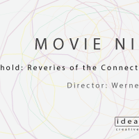 Movie Night: Lo and Behold: Reveries of the Connected World, 19th of August, 19.00