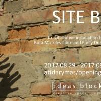 Site B – Exhibition Opening by Rūta Matulevičiūtė and Emily Dundas Oke, 29th of August, 18.00