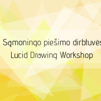 Lucid Drawing Workshop, 4th of February, 17.00