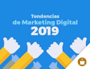 Tendencias-de-marketing-digital-parte01-ideas-con-cafe-agencia-digital