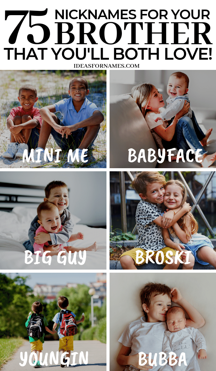 Alternative Nicknames That Are Perfect For Your Brother, other names for brothers, #brother #brotherlove #brotherly love #nicknames